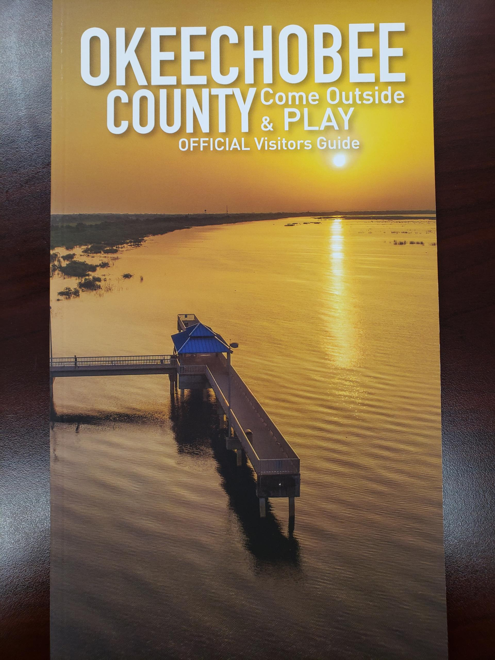 Okeechobee County Official Visitor Guide Come Outside and Play